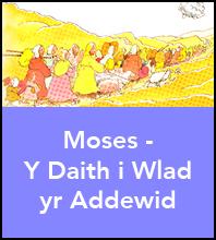Moses - Y Daith i Wlad yr Addewid