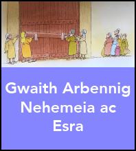 Gwaith Arbennig Nehemeia ac Esra